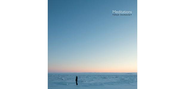 Meditations_Terje Isungset