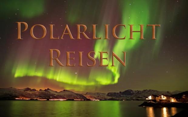 Polarlicht Reisen